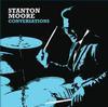 Stanton Moore - Conversations -  Vinyl Record