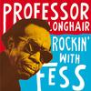 Professor Longhair - Rockin' With Fess -  Vinyl Record