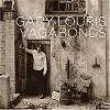 Gary Louris - Vagabonds -  180 Gram Vinyl Record