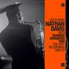 Nathan Davis - Live In Paris with Georges Arvanitas Trio: The ORTF Recordings 1966/67 -  180 Gram Vinyl Record