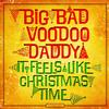 Big Bad Voodoo Daddy - It Feels Like Christmas Time -  Vinyl Record