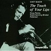 Chet Baker - The Touch of Your Lips -  180 Gram Vinyl Record