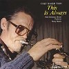 Chet Baker - This Is Always -  180 Gram Vinyl Record
