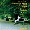 Chet Baker Trio - Someday My Prince Will Come -  180 Gram Vinyl Record