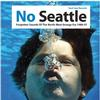 Various Artists - No Seattle: Forgotten Sounds Of The North-West Grunge Era 1986-97 -  Vinyl Record