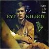 Pat Kilroy - Light Of Day -  180 Gram Vinyl Record