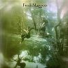 Fresh Maggots - Fresh Maggots -  180 Gram Vinyl Record