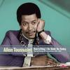 Allen Toussaint - Everything I Do Is Gonh Be Funky -  180 Gram Vinyl Record
