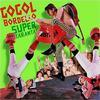 Gogol Bordello - Super Taranta -  Vinyl Record