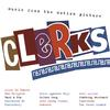 Various Artists - Clerks Soundtrack -  180 Gram Vinyl Record