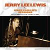 Jerry Lee Lewis - The Knox Phillips Sessions: The Unreleased Recordings -  180 Gram Vinyl Record