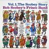 Bob Scobey - Vol. 1 The Scobey Story -  Vinyl Record