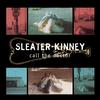 Sleater-Kinney - Call The Doctor -  Vinyl Record