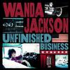 Wanda Jackson - Unfinished Business -  Vinyl Record