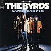 The Byrds - Sanctuary III -  Vinyl Record