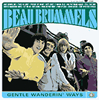 Beau Brummels - Gentle Wanderin' Ways -  Vinyl Record