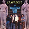 The Paul Butterfield Blues Band - East - West -  Vinyl Record