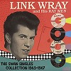 Link Wray - The Swan Singles Collection 1963-1967 -  Vinyl Record