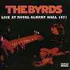 The Byrds - Live At Royal Albert Hall 1971 -  Vinyl Record