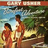 Gary Usher - Barefoot Adventure: The 4 Star Sessions -  Vinyl Record