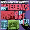 Various Artists - More Lost Legends Of Surf Guitar -  180 Gram Vinyl Record