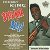 Freddy King - Bossa Nova And Blues -  180 Gram Vinyl Record