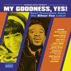 Various Artists - My Goodness, Yes! Soul Treasures From The Silver Fox Label -  Vinyl Record