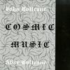 John Coltrane & Alice Coltrane - Cosmic Music -  Vinyl Record