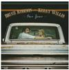 Bruce Robison & Kelly Willis - Our Year -  Vinyl Record & CD