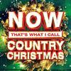 Various Artists - NOW Country Christmas -  Vinyl Record