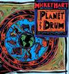 Mickey Hart - Planet Drum -  180 Gram Vinyl Record