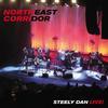 Steely Dan - Northeast Corridor: Steely Dan Live! -  180 Gram Vinyl Record