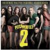 Various Artists - Pitch Perfect 2 -  Vinyl Record