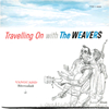 The Weavers - Traveling On -  180 Gram Vinyl Record