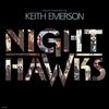 Keith Emerson - Night Hawks -  Vinyl Record