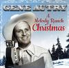 Gene Autry - A Melody Ranch Christmas -  Vinyl Record