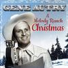 Gene Autry - A Melody Ranch Christmas -  Vinyl Record