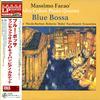 Massimo Farao Afro Cuban Piano Quartet - Blue Bossa -  180 Gram Vinyl Record