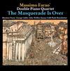 Massimo Farao & Double Piano Quartet - The Masquerade Is Over -  180 Gram Vinyl Record