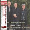 Harry Allen, Ken Peplowski, and Scott Hamilton - Three Tenors: Like The Brightest Star -  180 Gram Vinyl Record