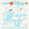 Various Artists - Jazz Loves Disney 2: A Kind Of Magic -  Vinyl Record