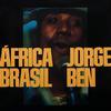 Jorge Ben - Africa Brazil -  180 Gram Vinyl Record