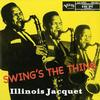 Illinois Jacquet - Swing's The Thing -  45 RPM Vinyl Record