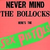 Sex Pistols - Never Mind The Bollocks, Here's the Sex Pistols -  180 Gram Vinyl Record
