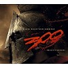 Various Artists - Music From the Motion Picture 300 -  180 Gram Vinyl Record