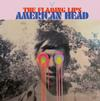 The Flaming Lips - American Head -  Vinyl Record