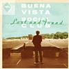 Buena Vista Social Club - Lost And Found -  180 Gram Vinyl Record