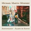 Michael Martin Murphey - Austinology-Alleys Of Austin -  Vinyl Record