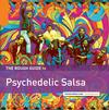 Various Artists - The Rough Guide To Psychedelic Salsa -  Vinyl Record