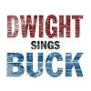 Dwight Yoakam - Dwight Sings Buck -  180 Gram Vinyl Record